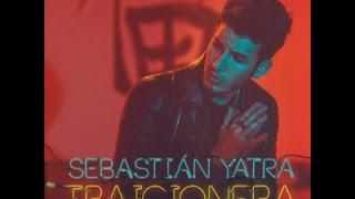 Sebastian Yatra Traicionera (Letra)- (Download)