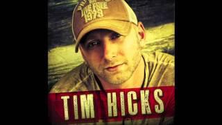 "TIM HICKS ""JUST ADD WATER"" (AUDIO)"