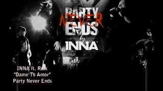 Inna feat Reik - Dame  Tu Amor [Audio Oficial] [Letra HD]