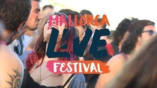 Mallorca Live Festival 2017 -Primera Jornada- Viernes 12 de mayo