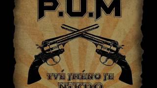 P.U.M. - Pražský kurvy P.U.M.