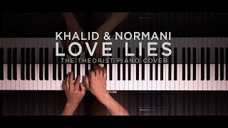 Khalid & Normani - Love Lies | The Theorist Piano Cover