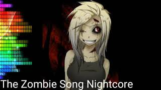 Thé Zombie Nighcore