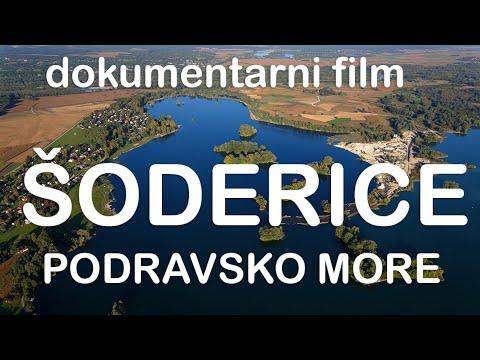 Šoderice – podravsko more (dugometražni film)
