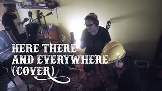 Here There and Everywhere - THE BEATLES (Cover) | By KUBURAN