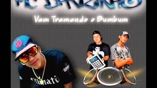 MC Davizinho - Vem tremendo o Bumbum [EVERTON DETONA & LEONARDO]