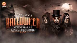 Atmozfears & Bass Modulators - A Hardstyle Halloween
