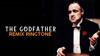 THE GODFATHER THEME REMIX RINGTONE 2018 | DOWNLOAD NOW [ LINK ] | ROYAL MEDIA