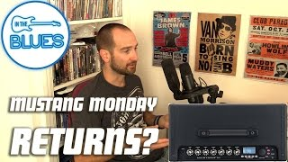 Mustang Monday Returns? - INTHEBLUES Tone Podcast