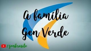 A Família - Gen Verde