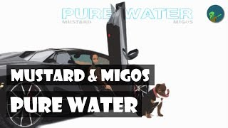 Mustard & Migos - Pure Water [가사/자막/번역/해석]