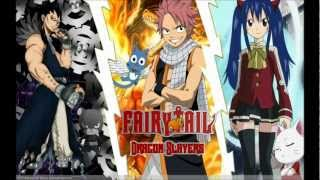 Fairy Tail - Dragon Slayer Theme ♪