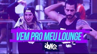 Wesley Safadão - Vem Pro Meu Lounge - Coreografia | Choreography - FitDance