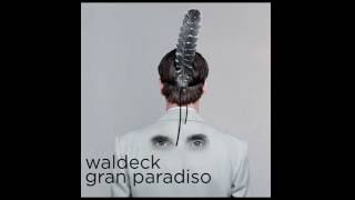 Waldeck - Get On Uppa (ft. La Heidi)
