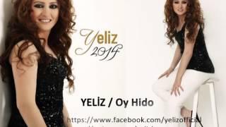 Yeliz / Oy Hido