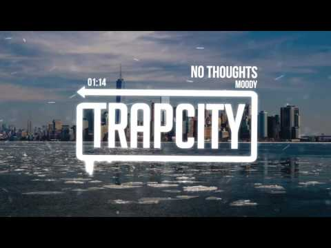 Moody - No Thoughts