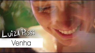 Luiza Possi - Venha (#DentrodaCena)