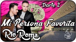 Rio Roma - Mi Persona Favorita 2 [En Vivo]