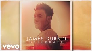 James Durbin - Fool for You (Pseudo Video)