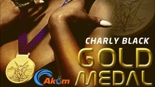 Charly Black  - Gold Medal [Trini Medal Riddim] June 2013