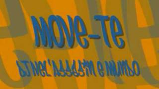 Mundo Segundo & DJ Nel'Assassin - Move-te