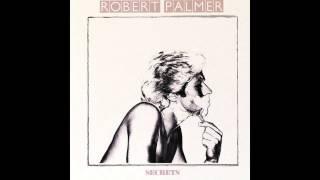 Robert Palmer - Bad Case of Loving You (Doctor, Doctor) [HQ]