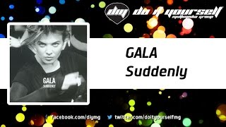 GALA  - Suddenly [Official]