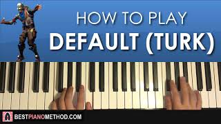 HOW TO PLAY - FORTNITE - DEFAULT DANCE MUSIC (Piano Tutorial Lesson) width=