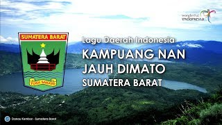Kampuang Nan Jauh Dimato - Lagu Daerah Sumatera Barat (Karoke, Lirik dan Terjemahan)