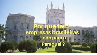 Veja por que tem empresas indo produzir no Paraguai