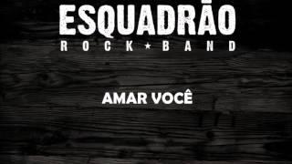 Musica Amar você - Banda Esquadrão Rock Band