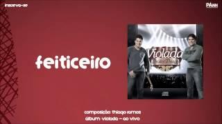 Feiticeiro - Thúlio & Thiago (OFICIAL)
