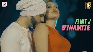 Flint J - Dynamite feat Flawless | Latest Punjabi Song 2016