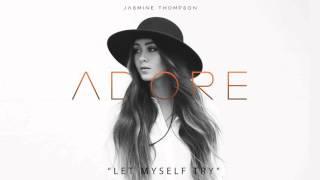 Jasmine Thompson - Let Myself Try (audio)