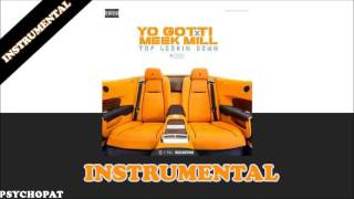 Yo Gotti x Meek mill - Top looking down INSTRUMENTAL | psychopat Beats
