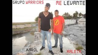 Me Levante Grupo Warriors