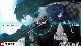 Nightcore - Like You - Fox Stevenson