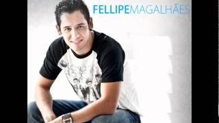 Fellipe Magalhães - Desejo