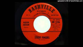 Marvin Jackson - Sticky Fingers (Nashville 5106)