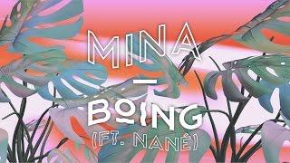 Mina - Boing (feat. Nané)
