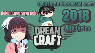 Lagu Intro The Dream Craft 2018 Terbaru Pakai Lirik??