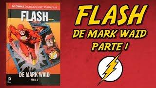 FLASH DE MARK WAID - PARTE 1