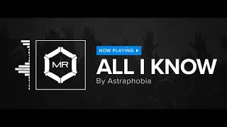 Astraphobia - All I Know [HD]