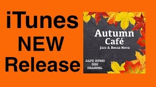 iTunes New Release!!「Autumn Café」Please Download!!