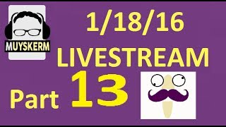 Muyskerm Twitch Livestream | 1/18/16 | Back Again, on Monday, Playing GTA V Livestream | Part 13
