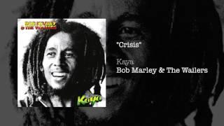"""Crisis"" - Bob Marley & The Wailers | Kaya (1978)"