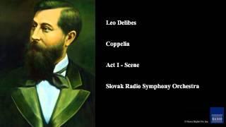 Leo Delibes, Coppelia, Act I - Scene