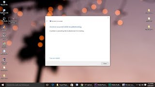 Fix an error occurred while troubleshooting in Windows 10