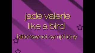 Jade Valerie - Like a Bird