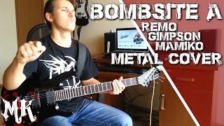 REMO / GIMPSON / MAMIKO - Bombsite A (metal cover)